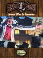 Deadlands Reloaded: Sawed 'em In Gomorra