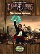 Deadlands Reloaded: Heroes o' Gloom