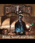 Deadlands Reloaded: Blood, Sweat, and Gears