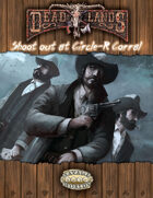 Deadlands Reloaded: Shootout at the Circle-R Corral