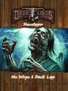Deadlands Reloaded: Showstopper