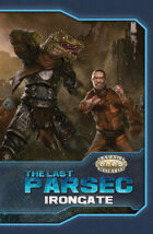 The Last Parsec: Irongate