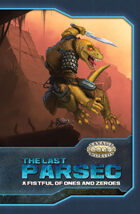 The Last Parsec: A Fistful of Ones and Zeroes