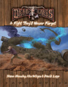 Deadlands Reloaded: A Fight They'll Never Forget