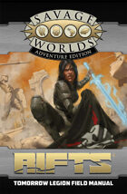 Savage Rifts: Tomorrow Legion Field Manual (SWADE Edition)