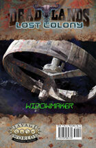 Deadlands: Lost Colony: Widowmaker