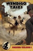 Wendigo Tales: Volume One - Heroes