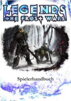 Legends of the Frost Wars Spielerhandbuch [German]