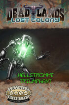 Deadlands: Lost Colony: Hellstromme Triumphant