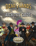 Deadlands: The Weird West: Archetypes 01
