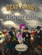 Deadlands: The Weird West: Archetypes 01