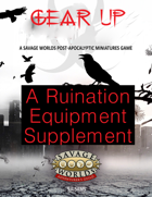 Gear Up:  An Equipment Book for Ruination
