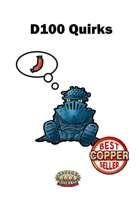 D100 Quirks