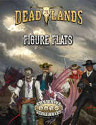 Deadlands: The Weird West: Figure Flats