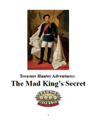 The Mad King's Secret