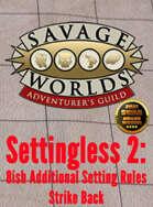 Settingless 2: Setting Rules Strike Back