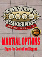 Martial Options – Edges for Combat and Beyond