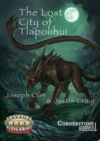 The Lost City of Tlappolihui