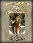 Savage Worlds Pulp GM's Toolkit