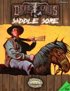 Deadlands Reloaded: Saddle Sore