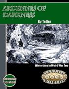 Weird War II: Ardennes of Darkness