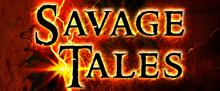 Savage Tales