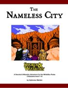 The Nameless City (WhiteBox Rules)