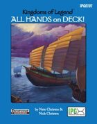 Kingdoms of Legend: All Hands on Deck!