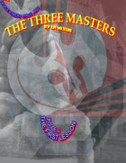 Triple Threat Mage And The Three Masters (Episode Four)