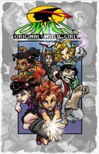OWG: The Orginal Witch Girls