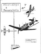 Mustangs and Messerschmitts