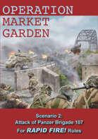 Rapid Fire Operation Market Garden: Attack of Panzer Brigade 107