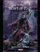 [PFRPG] At the Heart of Evil