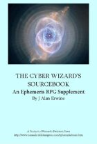 The Cyber Wizard's Sourcebook