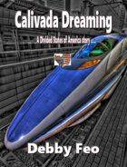Calivada Dreaming