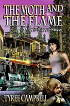 The Moth and the Flame: A Yoelin Thibbony Rescue