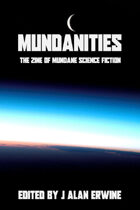 Mundanities Issue 1
