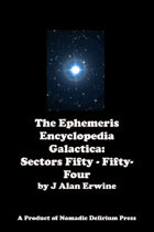 Ephemeris Encyclopedia Galactica: Sectors Fifty - Fifty-Four