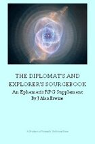 The Diplomat's and Explorer's Sourcebook