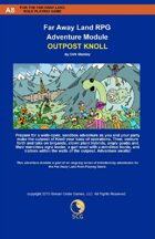 Far Away Land Adventures: Outpost Knoll