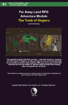 Far Away Land Adventures: The Tomb of Ongarro