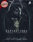 Aspirations - A Modern Day Call of Cthulhu Supplement for Fear's Sharp Little Needles