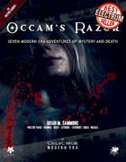 Occam's Razor - An Anthology of Modern Day Call of Cthulhu Scenarios