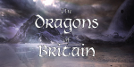 The Dragons of Britain