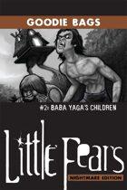 LFNE Goodie Bags #2: Baba Yaga's Children