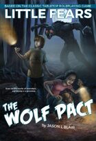 Little Fears: The Wolf Pact