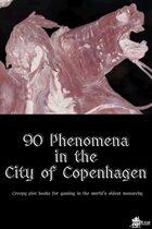 90 Phenomena in the City of Copenhagen