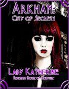 Arkham: City of Secrets - The Undead: Lady Katherine