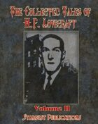 The Collected Tales of H.P. Lovecraft: Volume 2