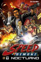 Speed Demonz - NOCTURNO  En Espanol